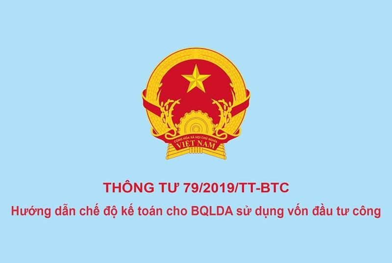 Thông tư 79/2019/TT-BTC hướng dẫn chế độ kế toán cho ban QLDA sử dụng vốn đầu tư công